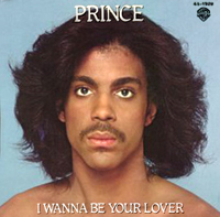 I Wanna Be Your Lover single from Prince