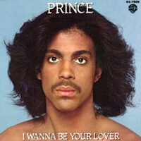 I Wanna Be Your Lover single from Prince (1979)