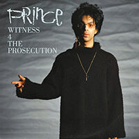 Witness 4 The Prosecution single from Sign O' The Times Super Deluxe Edition