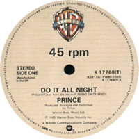 Do It All Night single from Dirty Mind, Warner Bros. Records (1981)