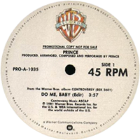 Do Me, Baby single from Controversy, Warner Bros. Records (1982)