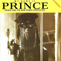 My Name Is Prince [Remixes] single from Love Symbol Album