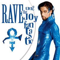 Prince, Rave Un2 The Joy Fantastic