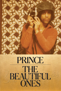 Prince: The Beautiful Ones, Prince & Dan Piepenbring